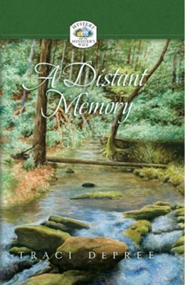 A Distant Memory - eBook  -     By: Traci DePree