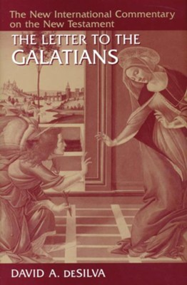 Letter to the Galatians: New International Commentary on the New Testament (NICNT)  -     By: David A. deSilva