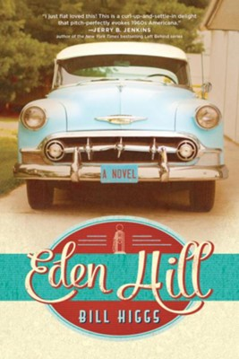 Eden Hill - eBook  -     By: Bill Higgs