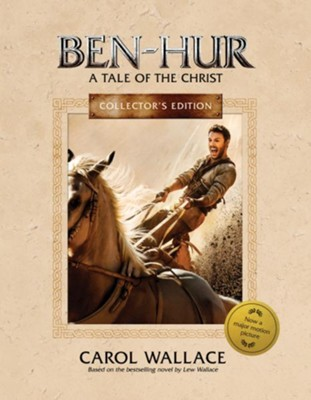 Ben-Hur Collector's Edition: A Tale of the Christ - eBook  -     By: Carol Mcd. Wallace