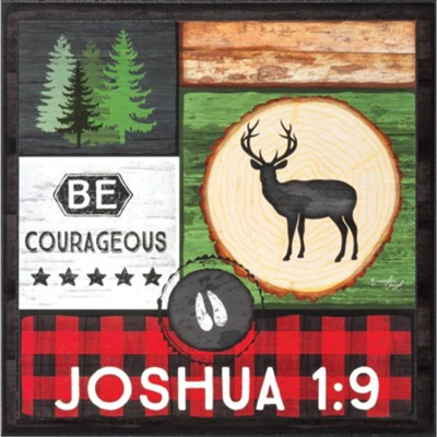 Be Courageous Wall Plaque  -