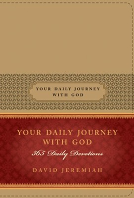 Your Daily Journey with God: 365 Daily Devotions - eBook  -     By: David Jeremiah