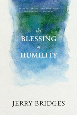 The Blessing of Humility: Walk within Your Calling - eBook  -     By: Jerry Bridges