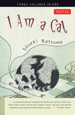 I Am a Cat  -     Edited By: Aiko Ito     By: Soseki Natsume
