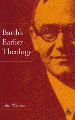 Barth's Early Theology  -     By: John Webster