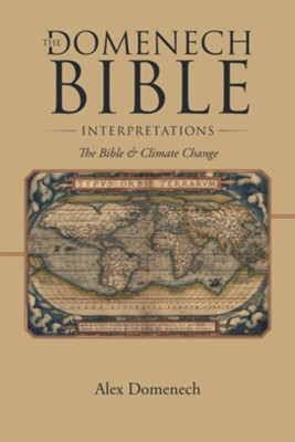 THE DOMENECH BIBLE INTERPRETATIONS - eBook  -     By: Alex Domenech