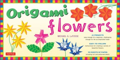 Origami Flowers Kit  -     By: Michael G. LaFosse