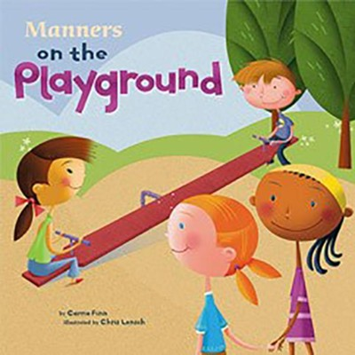 Manners on the Playground  -