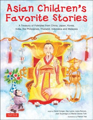 Asian Children's Favorite Stories: A Treasury of Folktales  -     By: David Conger, Kay Lyons     Illustrated By: Patrick Lee