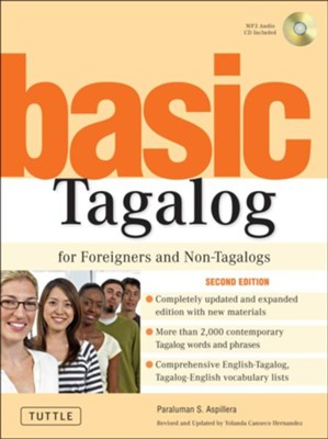 Basic Tagalog for Foreigners and Non-Tagalogs  -     By: Paraluman S. Aspillera, Yolanda C. Hernandez