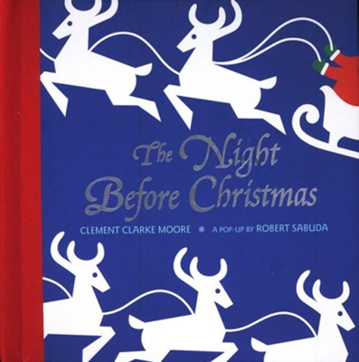 The Night Before Christmas Pop-Up Book  -     By: Clement Moore     Illustrated By: Robert Sabuda