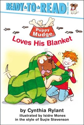 Puppy Mudge Loves His Blanket, Ready To Read Pre-Level 1   -     By: Cynthia Rylant