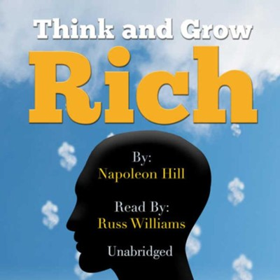 Think and Grow Rich - unabridged audiobook on CD  -     Narrated By: Russ Williams     By: Napoleon Hill