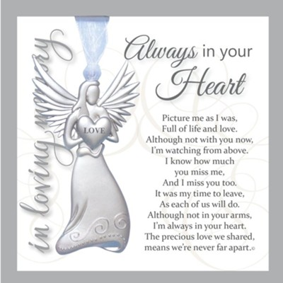 Always in Your Heart, In Loving Memory, Angel Ornament  -