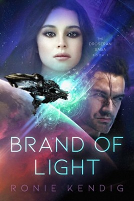 Brand of Light, #1  -     By: Ronie Kendig