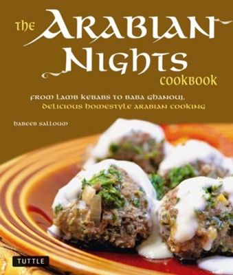 101 Arabian Nights: A Cookbook  -     By: Habeeb Salloum