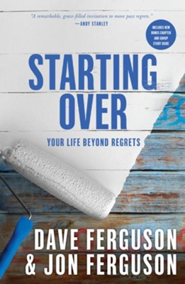 Starting Over: Your Life Beyond Regrets - eBook  -     By: Dave Ferguson