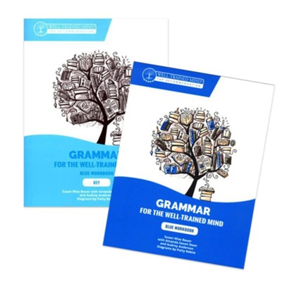 Grammar for the Well-Trained Mind: Blue Student Books Set  (Workbook and Answer Key)  -     By: Susan Wise Bauer
