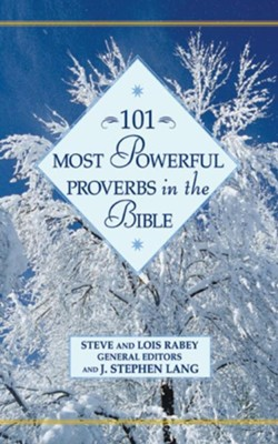101 Most Powerful Proverbs in the Bible - eBook  -     By: Steve Rabey, Lois Mowday Rabey