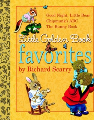 Little Golden Book Favorites by Richard Scarry  -     By: Golden Books