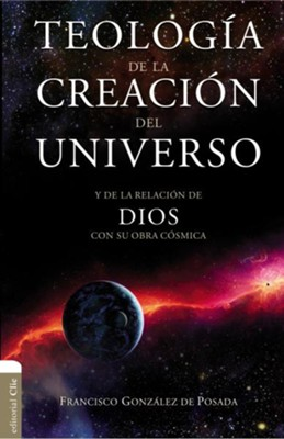 Teologia de le Creacion del Universo, Theology of the Creation of the Universe  -