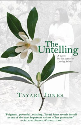 The Untelling - eBook  -     By: Tayari Jones