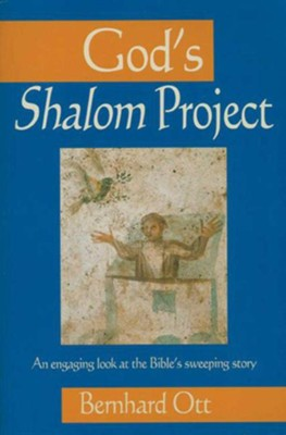 God's Shalom Project  -     By: Bernhard Ott