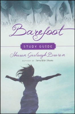 Barefoot Study Guide, Book 3   -     By: Sharon Garlough Brown