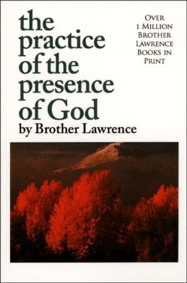 The Practice of the Presence of God [Whitaker House, 1982]   -     By: Brother Lawrence
