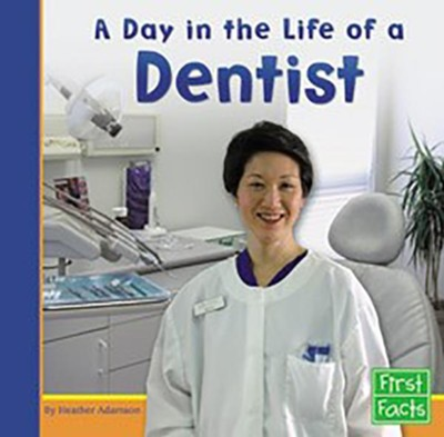 Day in the Life of a Dentist  -