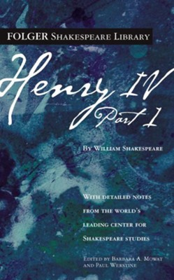 Henry IV, Part I  -     By: William Shakespeare