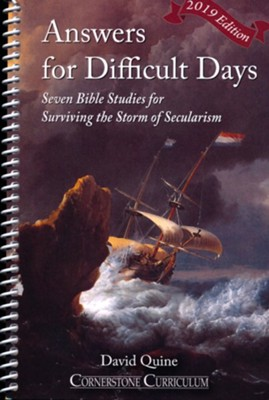 Answers for Difficult Days: Surviving the Storm of  Secularism, Revised Edition  -     By: David Quine