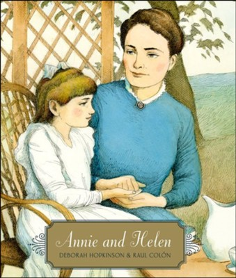 Annie and Helen  -     By: Deborah Hopkinson