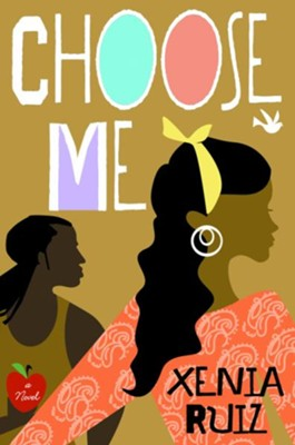 Choose Me - eBook  -     By: Xenia Ruiz