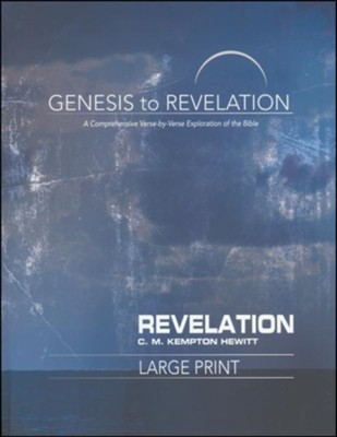 Revelation, Participant Book, Large Print (Genesis to Revelation Series)   -     By: C.M. Kempton Hewitt