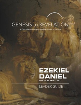 Ezekiel, Daniel: A Comprehensive Verse-by-Verse Exploration of the Bible - Leader Guide (Genesis to Revelation Series)  -     By: Linda B. Hinton