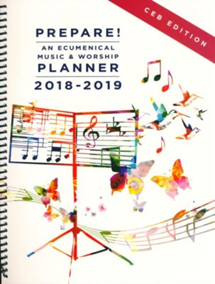 Prepare!: An Ecumenical Music & Worship Planner - 2018-2019, CEB Edition  -     By: Mary J. Scifres, David L. Bone