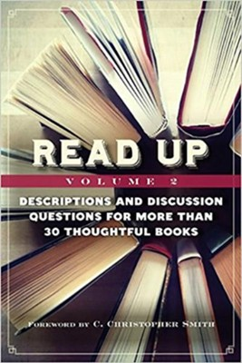 Read Up: Descriptions and Discussion Questions for More than 30 Thoughtful Books, Volume 2  -     By: Lorraine Caulton