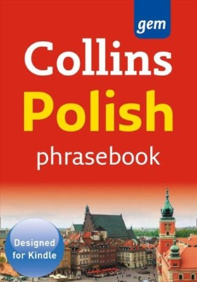 Collins Gem Polish Phrasebook and Dictionary (Collins Gem) - eBook  -     By: Collins Dictionaries