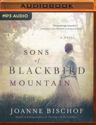 Sons of Blackbird Mountain: A Novel - unabridged audiobook on MP3-CD  -     By: Joanne Bischof