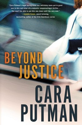 Beyond Justice - eBook  -     By: Cara C. Putman