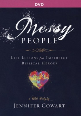 Messy People: Life Lessons from Imperfect Biblical Heroes - Women's Bible Study, DVD  -     By: Jennifer Cowart