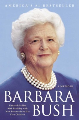 Barbara Bush: A Memoir - eBook  -     By: Barbara Bush
