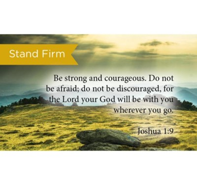 Scripture Cards, Stand Firm, Joshua 1:9, Pack 25  -