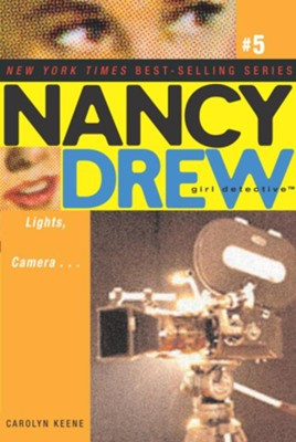 Lightsm Camera...# 5                        Nancy Drew (All New) Girl Detective  -     By: Carolyn Keene