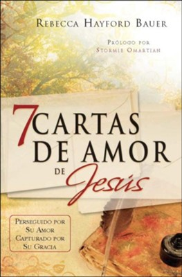 7 Cartas de amor de Jesus (7 Love Letters from Jesus)  -     By: Rebecca Hayford Bauer