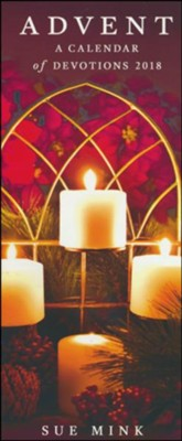 Advent: A Calendar of Devotions 2018 (Pack of 10)   -     By: Sue Mink