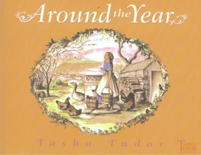 Around the Year  -     By: Tasha Tudor