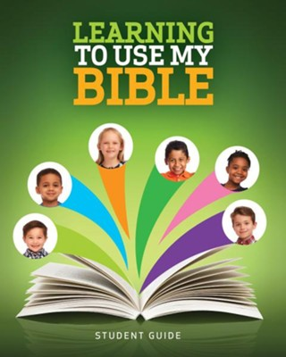 Learning to Use My Bible, Student Guide  -