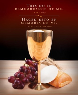 This Do In Remembrance - Bilingual (Luke 22:19 / Lucas 22:19, RVR 1960) Large Bilingual Bulletins, 100  -